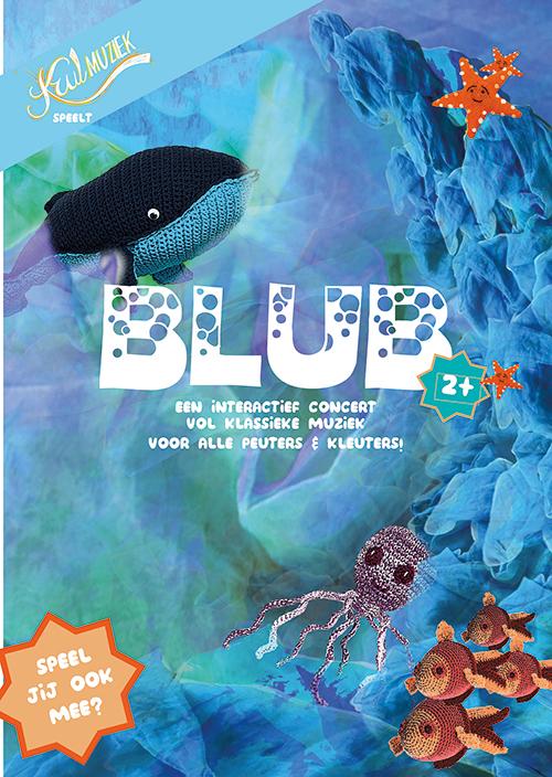Flyer Blub door Krulmuziek, klassiek concert voor peuters en kleuters