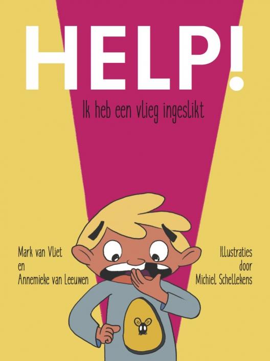 help ik heb een vlieg ingeslikt een boek naar aanleiding van de voorstelling van Mark van Vliet