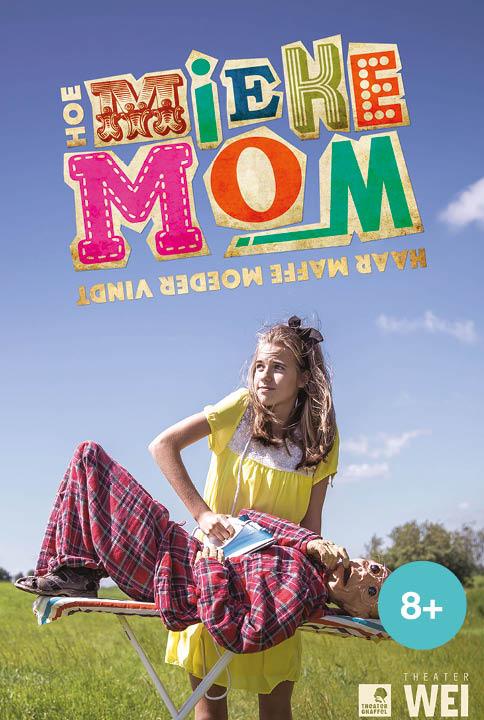 Hoe Mieke Mom haar maffe moeder vindt een jeugdtheater voorstelling naar een boek van Guus Kuijer van Theater WEI in samenwerking met Theater Gnaffel