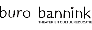 Buro Bannink - Impresariaat voor theater en educatie
