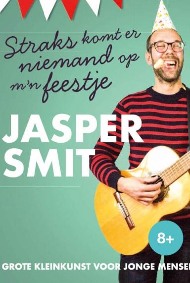 starks komt er niemand op mijn feestjes is een voorstelling van Jasper Smit